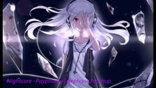 NIghtcore - Payphone/Telephone Mashup