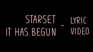 Starset - It has begun [Lyrics]