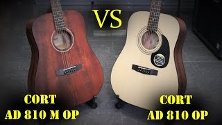 CORT AD810 OP  VS  CORT AD810 M OP - Guitar Battle #4