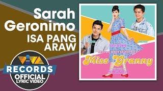 Sarah Geronimo — Isa Pang Araw | Miss Granny OST [Official Lyric Video]