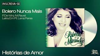 Roberta Miranda -  Bolero Nunca Mais - Histórias de Amor - [Áudio Oficial]