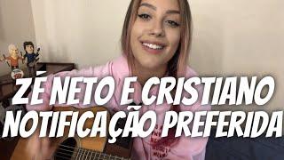 Zé Neto e Cristiano - Notificação Preferida (cover Isa Guerra)
