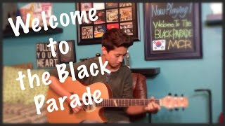 Welcome To The Black Parade - My Chemical Romance - Fingerstyle Guitar Cover