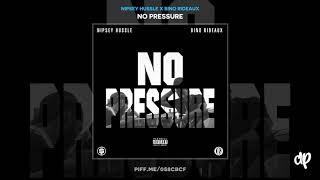 Nipsey Hussle - Skurr ft. Bino Rideaux (WORLD PREMIERE) [No Pressure]