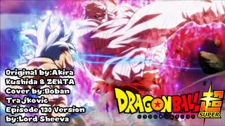 Dragon Ball Super - Ultimate Battle (Episode 130 Version)