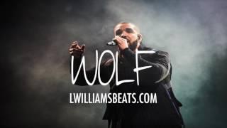 """[FREE] Drake Type Beat 2017 """"WOLF"""""""