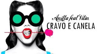 Cravo e Canela - Anitta part. Vitin ( Letra)