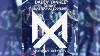 Daddy Yankee - Shaky Shaky (Blasterjaxx Bootleg)