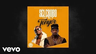 Selebobo - Tonyor (Audio) ft. Mr. P