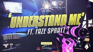 """SoaR Thief & FaZe Spratt -  """"Understand Me"""""""