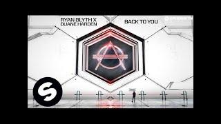 Ryan Blyth x Duane Harden - Back To You