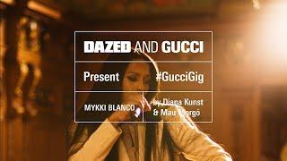 Dazed & Gucci present GucciGig: Mykki Blanco, Diana Kunst and Mau Morgó