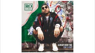 Ro James - Already Knew That REMIX (Audio) ft. G-Eazy
