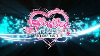 EURIKA - Eurika Lovers OFC (Official Fans Club)