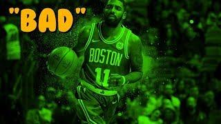 Kyrie Irving 'BAD' NBA Mix 2018ᴴᴰ