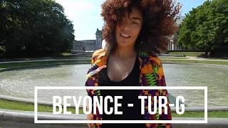 BEYONCE | TUR-G | NATACHA