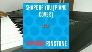 Shape Of You - iPhone ringtone Remix {Keyboard-Marimba Cover}