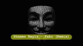 Sönmez Reyiz - Fako (remix)