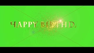 Happy birthday green screen text effect || Happy birthday template