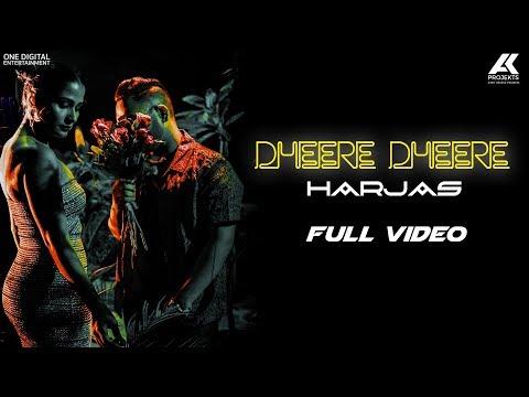 DHEERE DHEERE LYRICS - Harjas