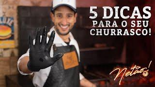 5 dicas para o seu churrasco! | Netão! Bom Beef #66