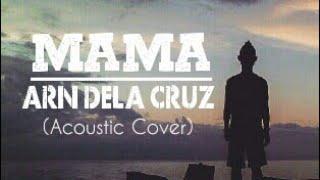 Jonas Blue - Mama ft. William Singe (Arn Dela Cruz Cover)
