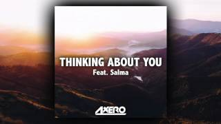 Axero  - Thinking About You (feat. Salma)