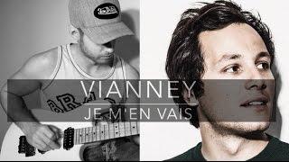 VIANNEY - JE M'EN VAIS - Cover Guitar Electric By Corso Sébastien