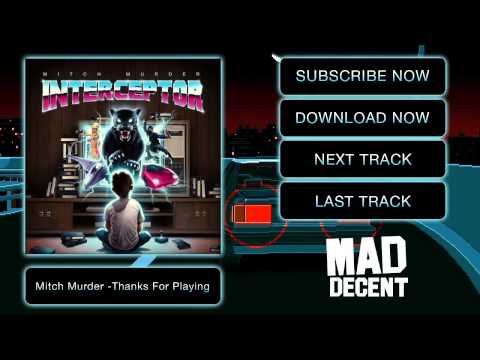 mitch-murder-thanks-for-playing-official-full-stream-mad-decent