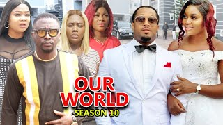 OUR WORLD SEASON 10  (Trending New Movie HD)Fredrick Leonard 2021 Latest Nigerian Nollywood  Movie