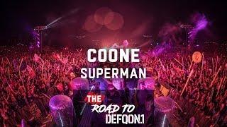 Coone ft. Jelle van Dael - Superman