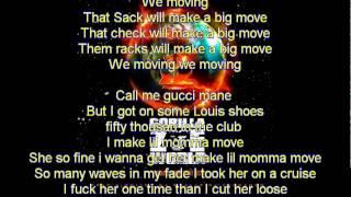 Move (Lyrics)- Gorilla Zoe Ft. Gucci