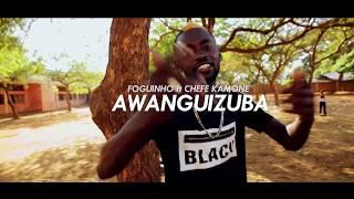 Foguinho ft Chefe Kamone Awanguizuba (Beachera Film 923092953)=