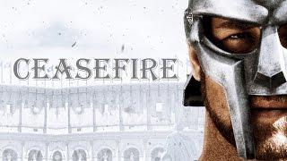 Gladiator | Ceasefire