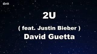 2U - David Guetta ft Justin Bieber Karaoke 【With Guide Melody】 Instrumental