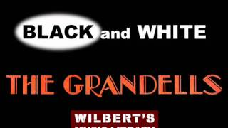 BLACK AND WHITE - The Grandells
