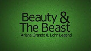Beauty & The Beast (Lyrics) - Duet by Ariana Grande and John Legend