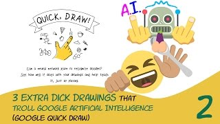 😆 3 extra dick drawings that troll Google Artificial Intelligence (Google Quick Draw) vol. 2