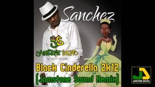 Sanchez - Black Cinderella (Jamstone Remix)