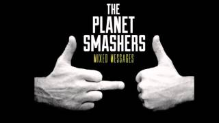 The Planet Smashers -Can´t Stay Anymore