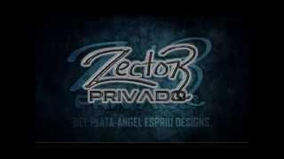 Zector Privado - El JR - (El Compa Fashon) - Estudio 2013