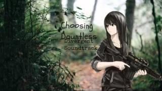 Nightcore-Choosing Dauntless