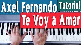 Tutorial Piano [Introducción]- Te Voy a Amar - Axel - By Juan Diego Arenas