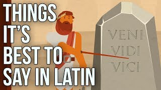 Things It's Best to Say in Latin