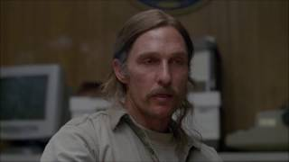 "Cohle: ""I know who I am"""
