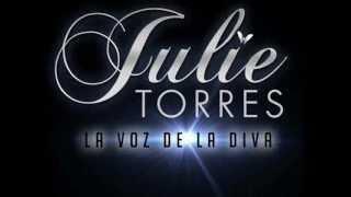 """La Divorciada - Julie Torres """"La Voz de La Diva"""""""