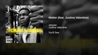 Wetter (feat. Justina Valentine)