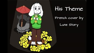 His Theme ♠ French cover by Lune Story ♠ (Undertale)