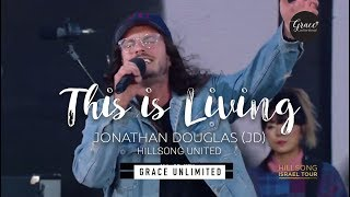 This Is Living - Hillsong United (Live at Caesarea)