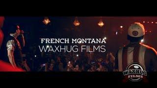 French Montana - Chinx Drugz - 9000 Watts - Shot Caller - Waxhug Films - Coke Boys Live